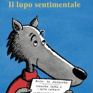 Il lupo sentimentale - Babalibri