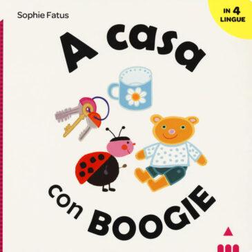 A casa con Boogie. Ediz. italiana, inglese, francese e spagnola - Lapis