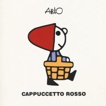 Cappuccetto Rosso. Le mini storie di Attilio. Ediz. a colori - Lapis
