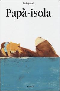 Papà isola - Babalibri