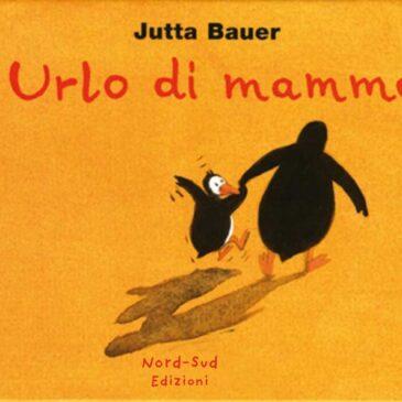 Urlo di mamma - Nord-Sud Edizioni